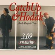 CatchUp x Hodak - Moody Perypetie Tour