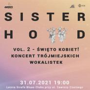 Sisterhood vol. 2 - Święto Kobiet!