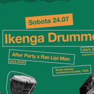 Ikenga Drummers i After Party z Ras Lipi Man DJ Set