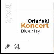 Koncert Zespołu Blue May