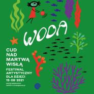Cud nad Martwą Wisłą - festiwal artystyczny dla dzieci