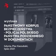 Państwowy Korpus Bezpieczeństwa - Policja Polskiego Państwa Podziemnego w dokumentach