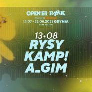 Open'er Park - Rysy / Kamp! / A_GIM