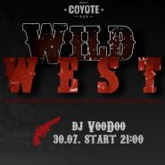 Coyote wild west piątek 30/07 Dj Voodoo