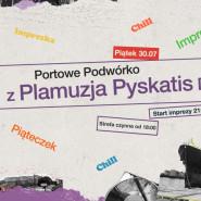 Portowe Podwórko z Plamuzja Pyskatis DJ Set