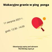 Wakacyjne granie w ping ponga