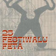 Wystawa - 25 lat festiwalu Feta