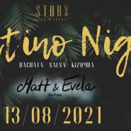 Latino Night W STORY //13/08/2021