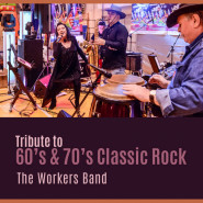 Workers Band - Tribute to 60's & 70's Classic Rock