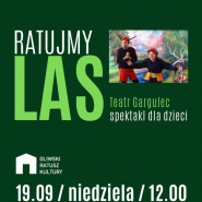 Ratujmy las - Teatr Gargulec
