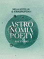 Mela Koteluk & Kwadrofonik, Astronomia poety. Baczyński