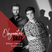 Bolewski & Tubis - Obywatel Jazz