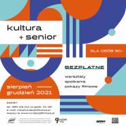 Kultura + Senior