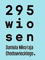 295 wiosen - wystawa plenerowa