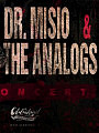 Koncert - Dr. Misio + The Analogs