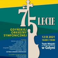 75-lecie Gdyńskiej Orkiestry Symfonicznej