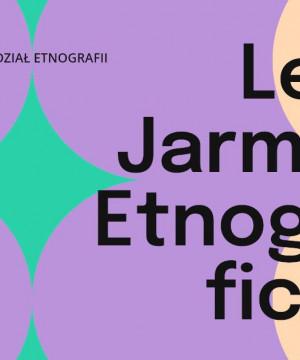 Europejskie Dni Dziedzictwa - Letni Jarmark Etnograficzny