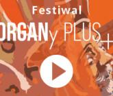 Festiwal ORGANy PLUS+2021