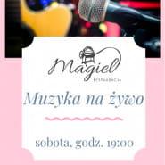 Muzyka na żywo - Restauracja Magiel