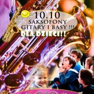 Saksofony, gitary i basy! Dla Dzieci - Cudowne koncerty! Sopot Grand Hotel