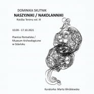 Naszyjniki / Nakolanniki - Dominika Skutnik