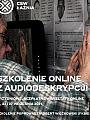 Szkolenie Online z Audiodeskrypcji