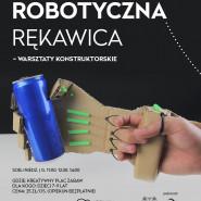 Robotyczna rękawica - warsztaty konstruktorskie