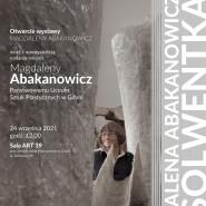 Magdalena Abakanowicz. Absolwentka - wystawa