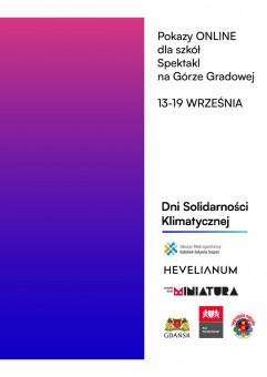 Dni Solidarności Klimatycznej w Hevelianum - pokazy online dla szkół i spektakl plenerowy