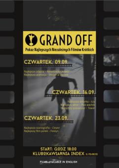 2. Pokaz Niezależnych Filmów GRAND OFF