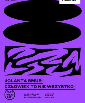 Jolanta Gmur - Człowiek to nie wszystko. Windows 2021. Nowe zjawiska