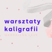 Warsztaty kaligrafii / BRAK MIEJSC