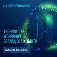 PCHET 2021 online: Polska Konferencja Wodorowa o charakterze międzynarodowym.