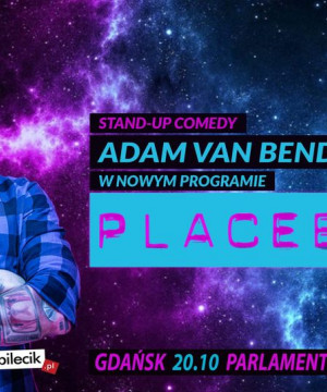 "Stand-up Adam Van Bendler ""Placebo"""