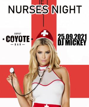 Nurses Night by Coyote - Dj Mickey