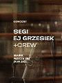 Segi & ej Grzesiek