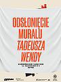 Odsłonięcie muralu Tadeusza Wendy