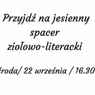 Jesienny spacer ziołowo-literacki z Barbarą Piórkowską