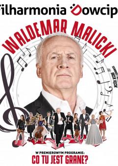 Waldemar Malicki i Filharmonia Dowcipu w premierowym programie