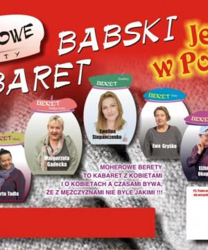 Kabaret Moherowe Berety - Nowy program na Dzień Kobiet
