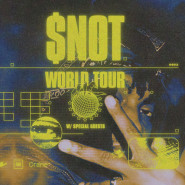 Mosh: $not | World Tour