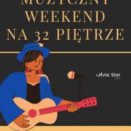 Muzyczny weekend na 32 piętrze Olivia Star
