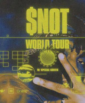Mosh: $not   World Tour