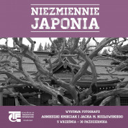 """Podróż po Kraju Kwitnącej Wiśni - wystawa """"Niezmiennie Japonia"""""""