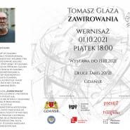 Tomasz Glaza Zawirowania - wernisaż wystawy malarstwa