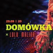 Domówka x Lulu Malina