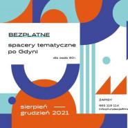 Spacery tematyczne po Gdyni