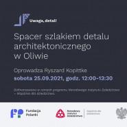 Spacer szlakiem detalu architektonicznego w Oliwie