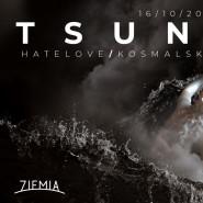 Tsunami: Hatelove/ Kosmalski/ Violent/ MDS