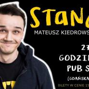 StandUp - Mateusz Kiedrowski i Goście